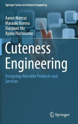 Cuteness Engineering: Designing Adorable Products and Services