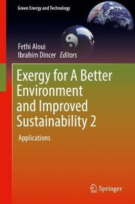 Exergy for A Better Environment and Improved Sustainability 2: Applications