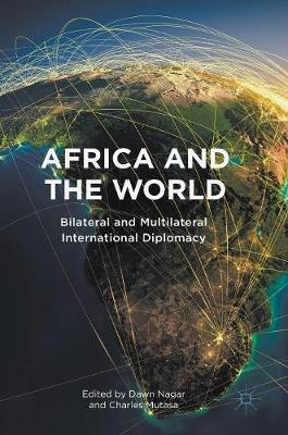 Africa and the World: Bilateral and Multilateral International Diplomacy