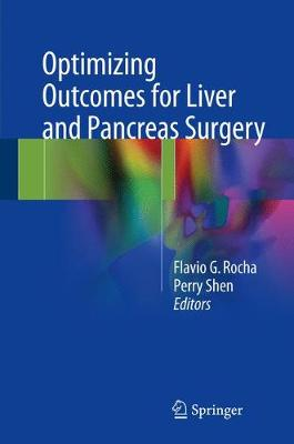 Optimizing Outcomes for Liver and Pancreas Surgery