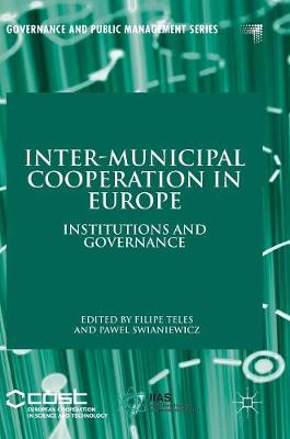 Inter-Municipal Cooperation in Europe: Institutions and Governance