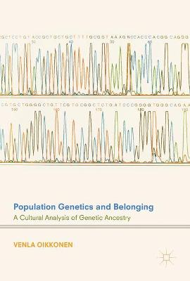 Population Genetics and Belonging: A Cultural Analysis of Genetic Ancestry