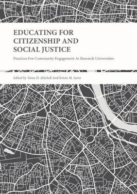 Educating for Citizenship and Social Justice: Practices for Community Engagement at Research Universities