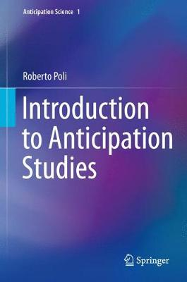 Introduction to Anticipation Studies