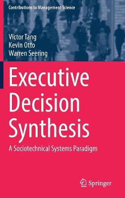 Executive Decision Synthesis: A Sociotechnical Systems Paradigm
