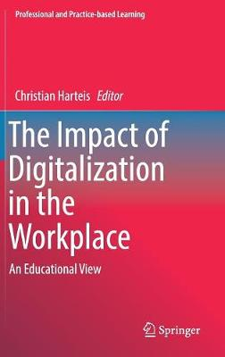 The Impact of Digitalization in the Workplace: An Educational View