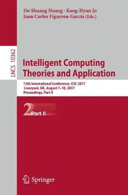 Intelligent Computing Theories and Application: 13th International Conference, ICIC 2017, Liverpool, UK, August 7-10, 2017, Proceedings, Part II
