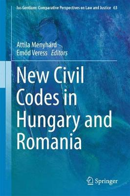 New Civil Codes in Hungary and Romania