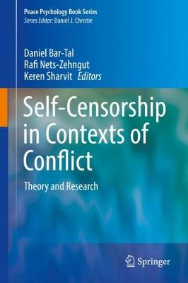 Self-Censorship in Contexts of Conflict: Theory and Research