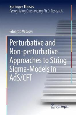 Perturbative and Non-perturbative Approaches to String Sigma-Models in AdS/CFT
