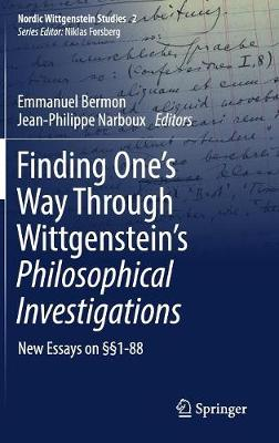 Finding One's Way Through Wittgenstein's Philosophical Investigations: New Essays on 1-88