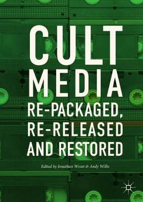 Cult Media: Re-packaged, Re-released and Restored