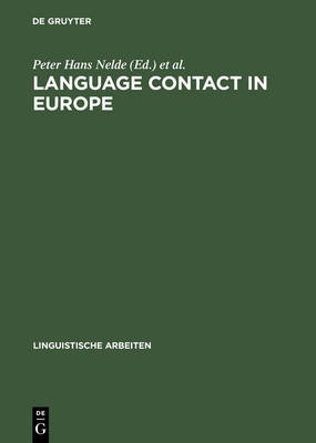 Language contact in Europe: Proceedings of the working groups 12 and 13