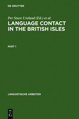 Language contact in the British Isles: Proceedings of the Eighth International Symposium on Language Contact in Europe, Douglas, Isle of Man, 1988