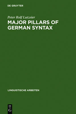 Major pillars of German syntax: an introduction to CRMS-theory