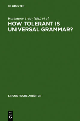 How tolerant is universal grammar?: essays on language learnability and language variation