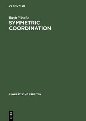 Symmetric Coordination: An Alternative Theory of Phrase Structure