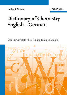 Chemisches Worterbuch Englisch-Deutsch/Dictionary of Chemistry English-German