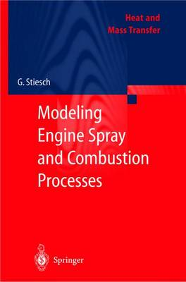 Modeling Engine Spray and Combustion Processes