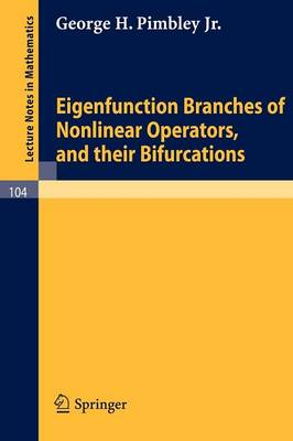 Eigenfunction Branches of Nonlinear Operators, and their Bifurcations