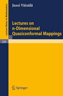 Lectures on n-Dimensional Quasiconformal Mappings