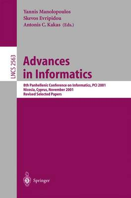 Advances in Informatics: 8th Panhellenic Conference on Informatics, PCI 2001. Nicosia, Cyprus, November 8-10, 2001, Revised Selected Papers