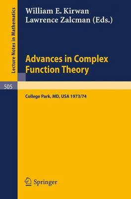 Advances in Complex Function Theory: Proceedings of Seminars held at Maryland, University, 1973/74.