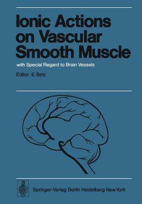Ionic Actions on Vascular Smooth Muscle: with Special Regard to Brain Vessels
