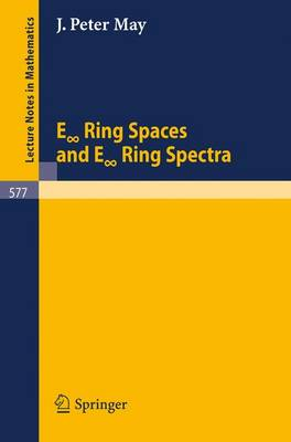 "E ""Infinite"" Ring Spaces and E ""Infinite"" Ring Spectra"