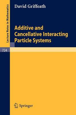Additive and Cancellative Interacting Particle Systems