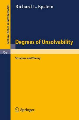 Degrees of Unsolvability: Structure and Theory