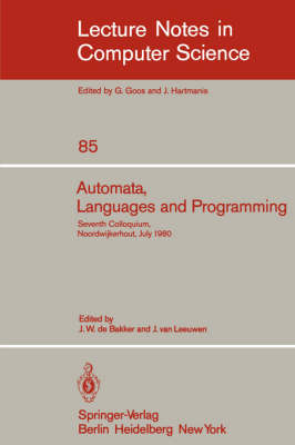 Automata, Languages and Programming: Seventh Colloquium, Noordwijkerhout, The Netherlands, July 14-18, 1980. Proceedings