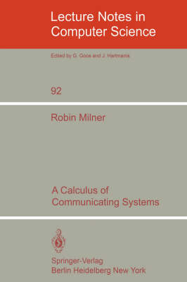 A Calculus of Communicating Systems
