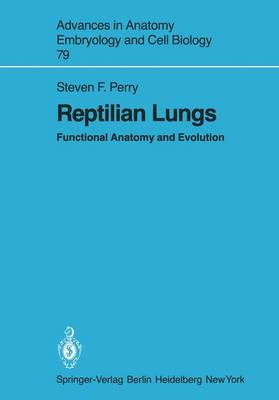 Reptilian Lungs: Functional Anatomy and Evolution