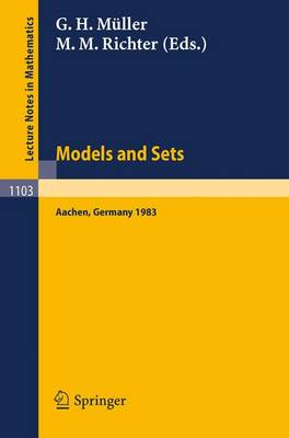 Proceedings of the Logic Colloquium. Held in Aachen, July 18-23, 1983: Part 1: Models and Sets