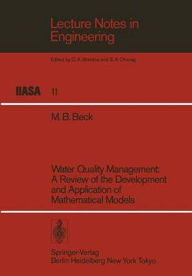 Water Quality Management: A Review of the Development and Application of Mathematical Models