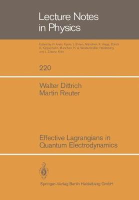 Effective Lagrangians in Quantum Electrodynamics