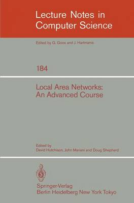 Local Area Networks: An Advanced Course: Glasgow, July 11-22, 1983. Proceedings