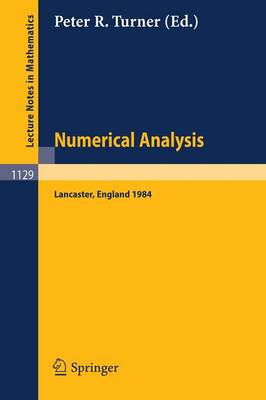 Numerical Analysis, Lancaster 1984: Proceedings of the SERC Summer School held in Lancaster, England, July 15 - August 3, 1984