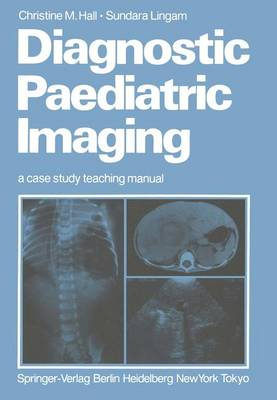 Diagnostic Paediatric Imaging: a case study teaching manual