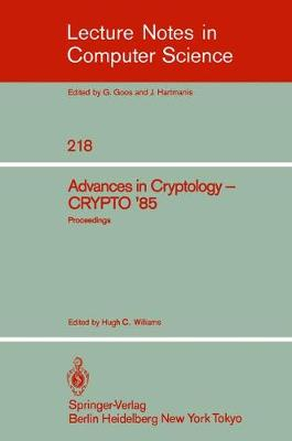 Advances in Cryptology: Proceedings of CRYPTO '85