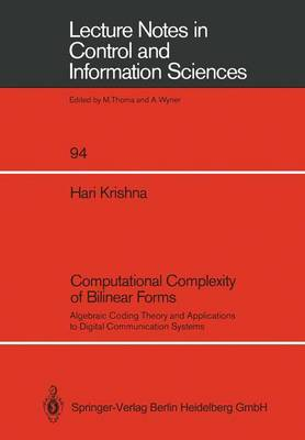 Computational Complexity of Bilinear Forms: Algebraic Coding Theory and Applications to Digital Communication Systems