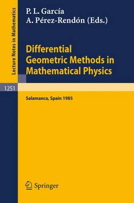 Differential Geometric Methods in Mathematical Physics: Proceedings of the 14th International Conference held in Salamanca, Spain, June 24 - 29, 1985