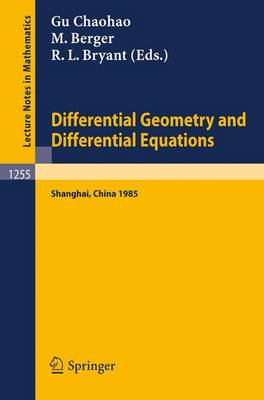 Differential Geometry and Differential Equations: Proceedings of a Symposium, held in Shanghai, June 21 - July 6, 1985