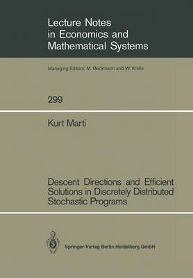 Descent Directions and Efficient Solutions in Discretely Distributed Stochastic Programs