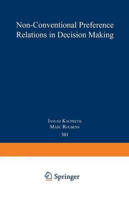 Non-Conventional Preference Relations in Decision Making