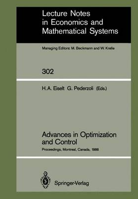 "Advances in Optimization and Control: Proceedings of the Conference ""Optimization Days 86"" Held at Montreal, Canada, April 30 - May 2, 1986"