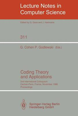 Coding Theory and Applications: 2nd International Colloquium, Cachan-Paris, France, November 24-26, 1986. Proceedings