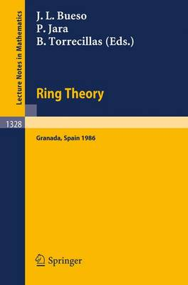 Ring Theory: Proceedings of a Conference Held in Granada, Spain, September 1-6, 1986