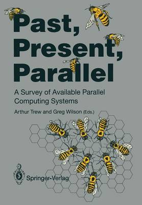 Past, Present, Parallel: A Survey of Available Parallel Computer Systems
